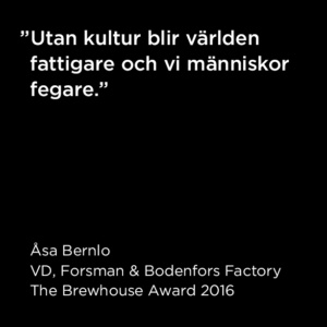 Citat Åsa Bernlo, The Brewhouse Award 2016